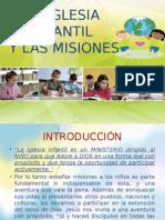 La Iglesia Infantil y Las Misiones