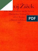 Zizek, Slavoj   Die Revolution steht bevor. Dreizehn Versuche über Lenin