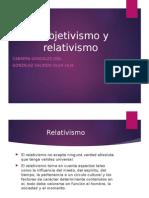 1subjetivismo y Relativismo1