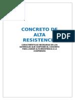 Características Necesarias en Los Materiales Que Componen El Concreto Para Lograr Alta Resistencia a La Compresión