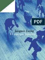 Lecoq Jacques - El Cuerpo Poetico - Una Pedagogia de La Creacion Teatral