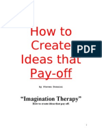 How to Create Ideas that Pay-off.