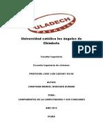 PARTES de LA COMPUTADORA Universidad Católica Los Ángeles de Chimbote
