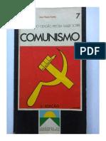 O Que Todo Cidadão Precisa Saber Sobre o Comunismo - José Paulo Netto