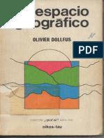 DOLLFUS, Olivier - El Espacio Geográfico
