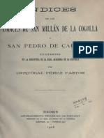 Indices de Los Códices de San Millán de La Cogolla y San Pedro de Cardeña.