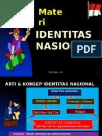 MATERI IDENTITAS NASIONAL2
