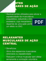 RELAXANTES+MUSCULARES+DE+AÇÃO+CENTRAL.ppt