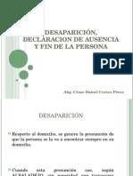 Desaparición, Declaracion de Ausencia y Fin de La Persona