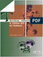 Tecnica, Velocidad y Ritmo en El Futbol