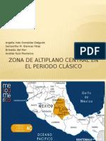 Zona de Altiplano Central en El Periodo Clásico