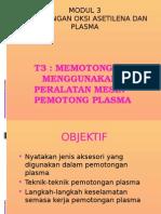 Pemotongan Oksi Asetilena Dan Plasma
