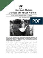 Con Santiago Álvarez, cronista del Tercer Mundo