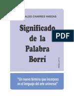 SIGNIFICADO DE LA PALABRA BORRÍ