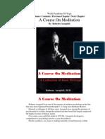 A Course on Meditation