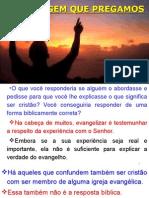4- A Mensagem Que Pregamos
