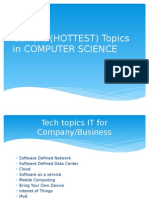 Current (Hottest) Topics in Computer Science