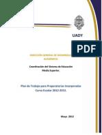 PLAN de TRABAJO 2012-2013.Preparatorias Incorporadas.