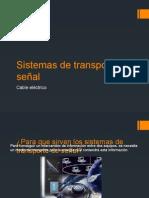 Sistemas de Transporte de Señal