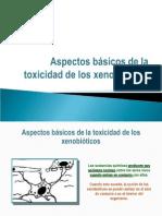 Aspectos Básicos de La Toxicidad de Los Xenobióticos