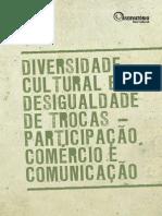 Diversidade Cultural e Desigualdade de Trocas