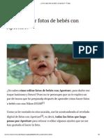 ¿Cómo Editar Fotos de Bebés Con Aperture_ - Protips