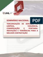 Jml Eventos Seminario Nacional de Terceirizacao