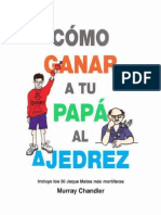 Cómo ganar a tu papá al ajedrez - M. Chandler.pdf