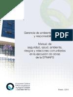 Manual de Seguridad, Salud, Ambiente, Riesgos y Relaciones (Obras de Saneamiento)