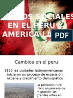 Cambios Sociales en El Peru y America Latina