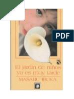 El Jardín de Niños Ya Es Muy Tarde Libro Completo