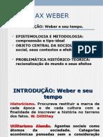 Aula 3 WEBER Max Weber Racionalização Ação e Relação Social