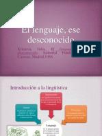 El Lenguaje, Ese Desconocido