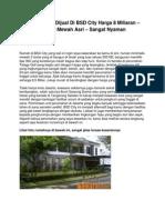 Iklan Rumah Dijual Di BSD City Harga 8 Miliaran – Hunian Mewah Asri – Sangat Nyaman - www.antara-sumbar.com