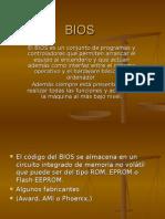 BIOS SISTEMA BASICO DE ENTRADA Y SALIDA
