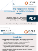 Understanding Independent Medical Assessments – a Multi-jurisdictional Analysis Iggy Kosny ACHRF 2013