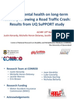 Effect of Mental Health on Long-term Recovery Following a Road Traffic Crash Results From UQ SuPPORT Study Erin Brown ACHRF 2014