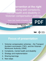 Right Intervention at the Right Time Working With Complexity Mental Health and Disability in Victorian Compensation Settings Karen_Sait ACHRF 2014