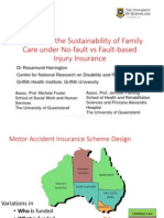 Supporting the Sustainability of Family Care Under No-fault vs Fault-based Injury Insurance Ros Harrington ACHRF 2014