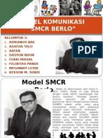 Model Komunikasi SMCR Berlo