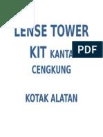 Lense Tower Kit Kanta Cengkung