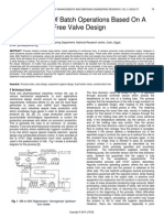 Enhancement of Batch Operations Based on a Contamination Free Valve Design