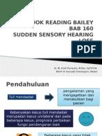 Sudden Sensory Neural Hearing Loss