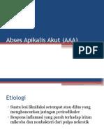 Abses Apikalis Akut (AAA)