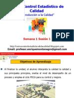 1.- Semana 1 Sesión 1 Control Estadistico de la Calidad-2015-2.pdf