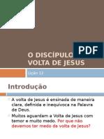 O Discípulo e a Volta de Jesus
