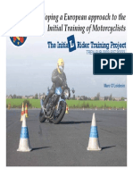 IRT Project Developing a European approach to the Initial Training of Motorcyclists
