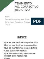 Mantenimiento Preventivo, Correctivo y Predictivo