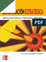 Comunicación estratégica relaciones públicas, publicidad y ma