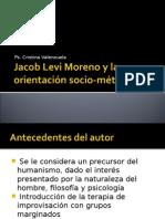 Clase 7, Jacob Levi Moreno y La Orientación Socio-métrica
